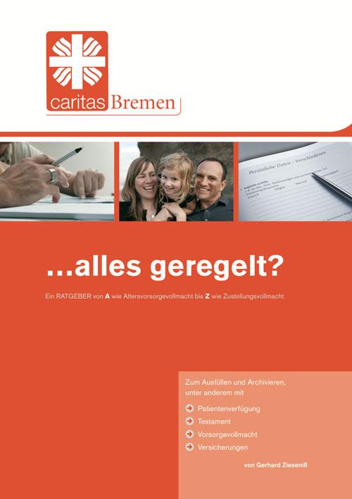...alles geregelt? caritas Bremen